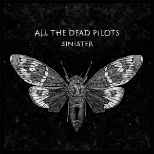 All The Dead Pilots - Sinister