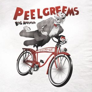 Peelgreems - Big Adventure