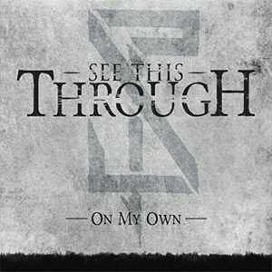 See This Through - On My Own (EP)