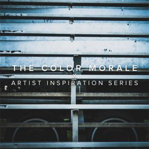 The Color Morale - Artist Inspirations Series EP