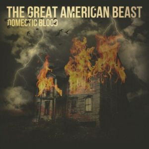 The Great American Beast - Domestic Blood