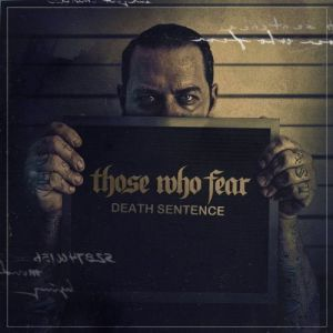 Those Who Fear - Death Sentence