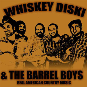 Whiskey Diski & The Barrel Boys - Bourbon Legends and Tallboy Tales